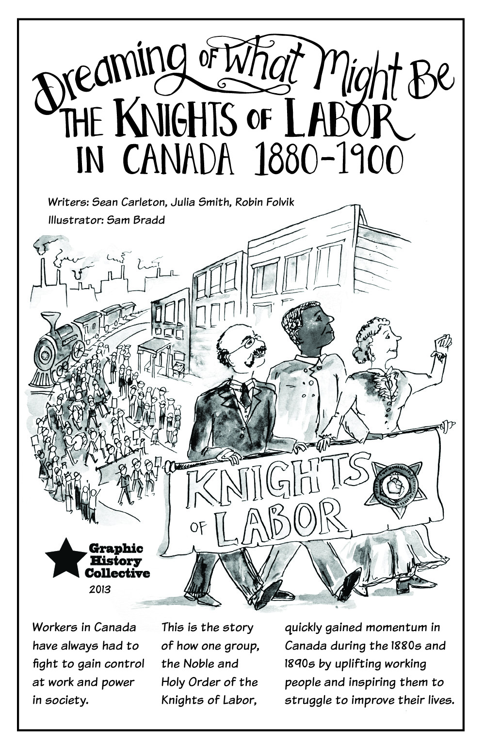 """an introduction to the history of the canadian labor movement Indeed, just six months after her own introduction to union activism, staebell  talked the  the """"youth turn"""" within the canadian labor movement is still in its  infancy  their legal and contractual rights in the workplace, or of the nature,  history."""